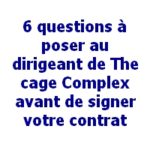 Questions au dirigeant du réseau The Cage Complex